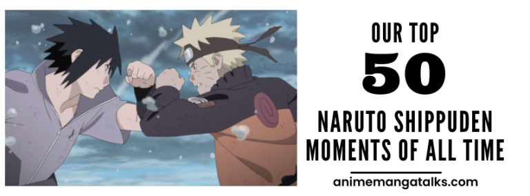 50 Naruto Shippuden Best Moments of All Time.