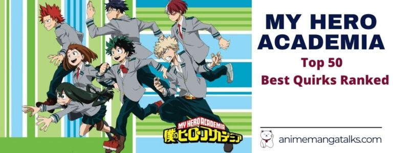 My Hero Academia Best Quirks – Top 50 Quirks ranked.
