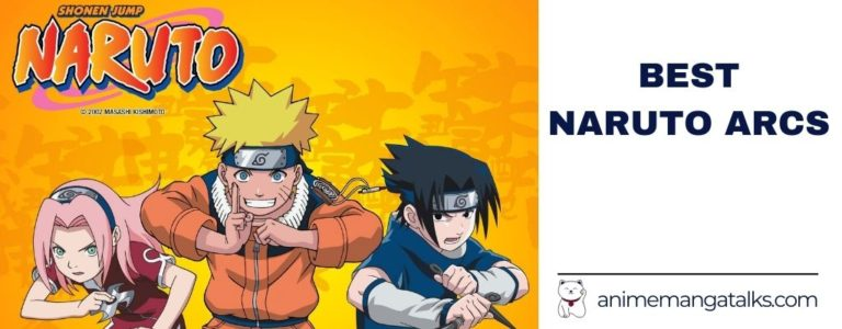 Naruto Best Arcs – All Naruto Arcs Ranked From Best To Worst